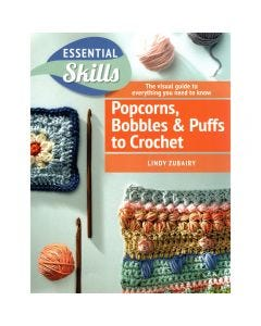 Popcorns, Bobbles and Puffs Crochet Book