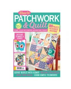 How to Patchwork and Quilt