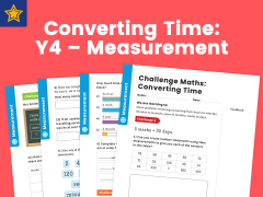 Converting Time Year Four Measurement Maths Challenge