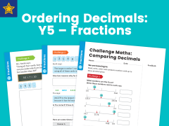 Ordering Decimals: Y5 – Fractions – Maths Challenge